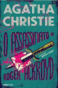 Capa do livro O assassinato de Roger Akroid, de Agatha Christie, editado pela Globo Livros.